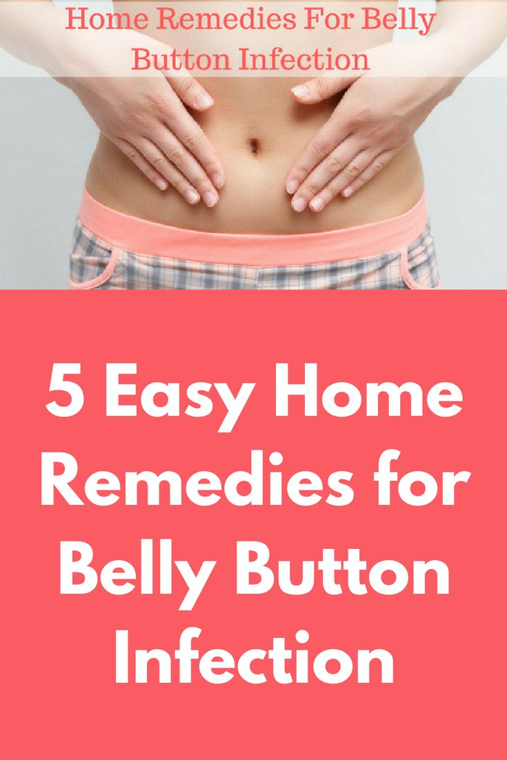 5 Easy Home Remedies for Belly Button Infection (With ...