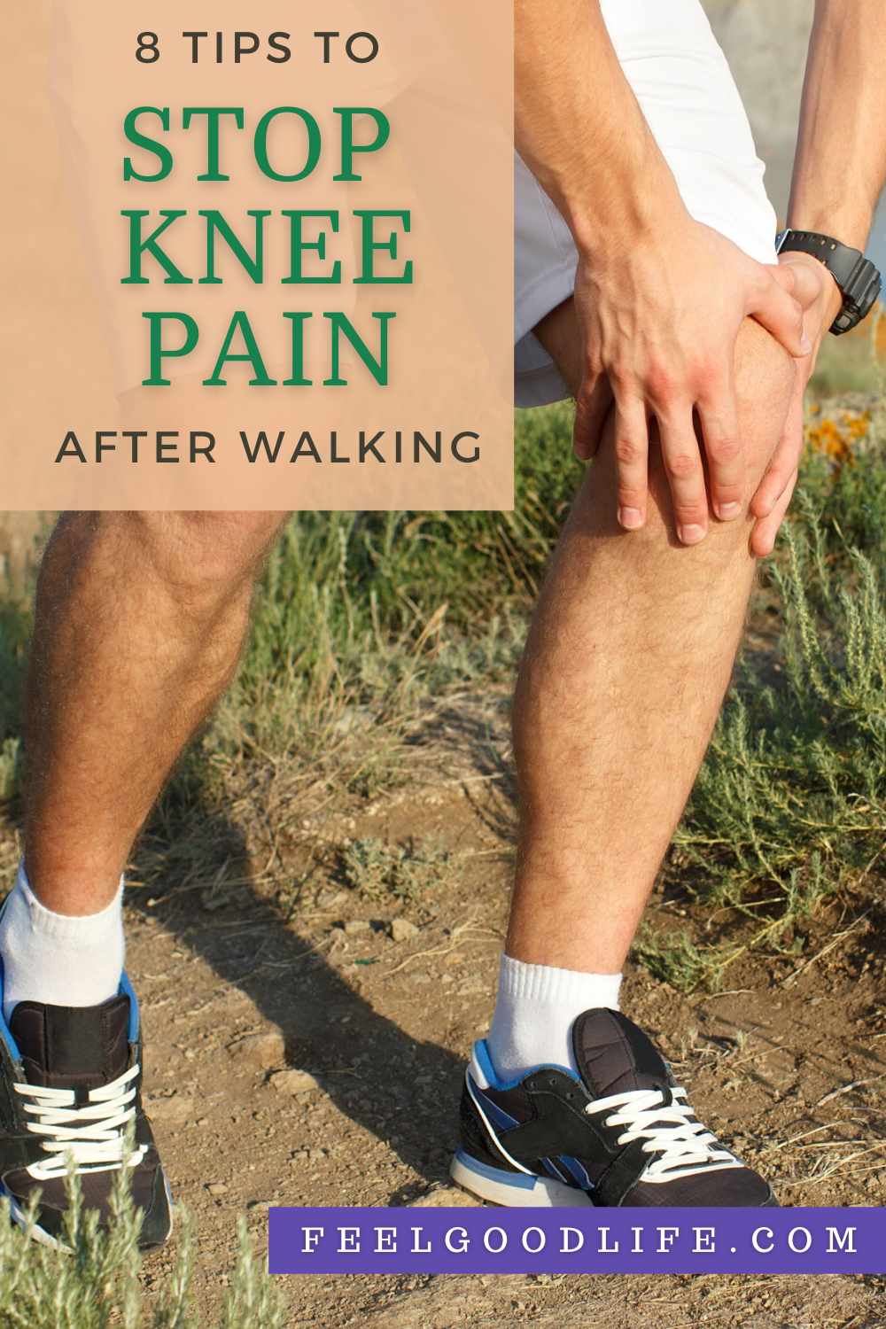 8 tips to stop knee pain after walking feel good life