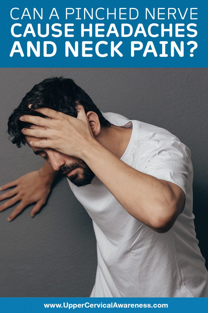 Can a Pinched Nerve Cause Headaches and Neck Pain?