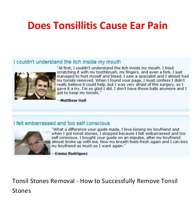 Does tonsillitis cause ear pain