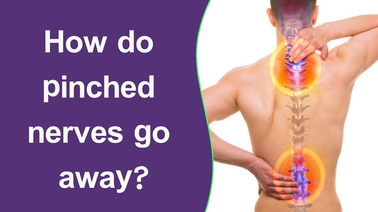 How do pinched nerves go away?