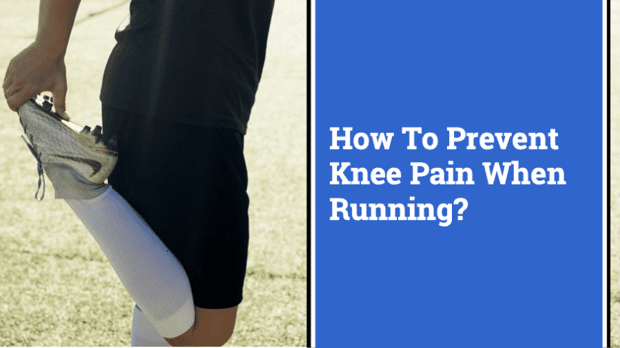 how to prevent knee pain when running 8 effective ways