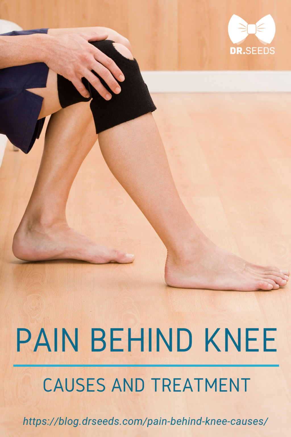 Pain Behind Knee: Causes and Treatment