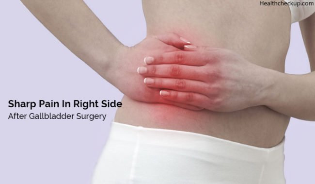 sharp pain in right side after gallbladder surgery